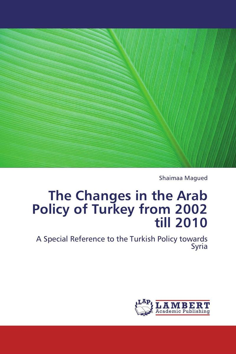 The Changes in the Arab Policy of Turkey from 2002 till 2010 тонер картридж brother tn 245c