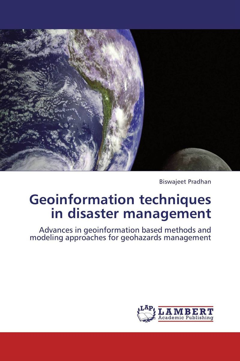 Geoinformation techniques in disaster management disaster management