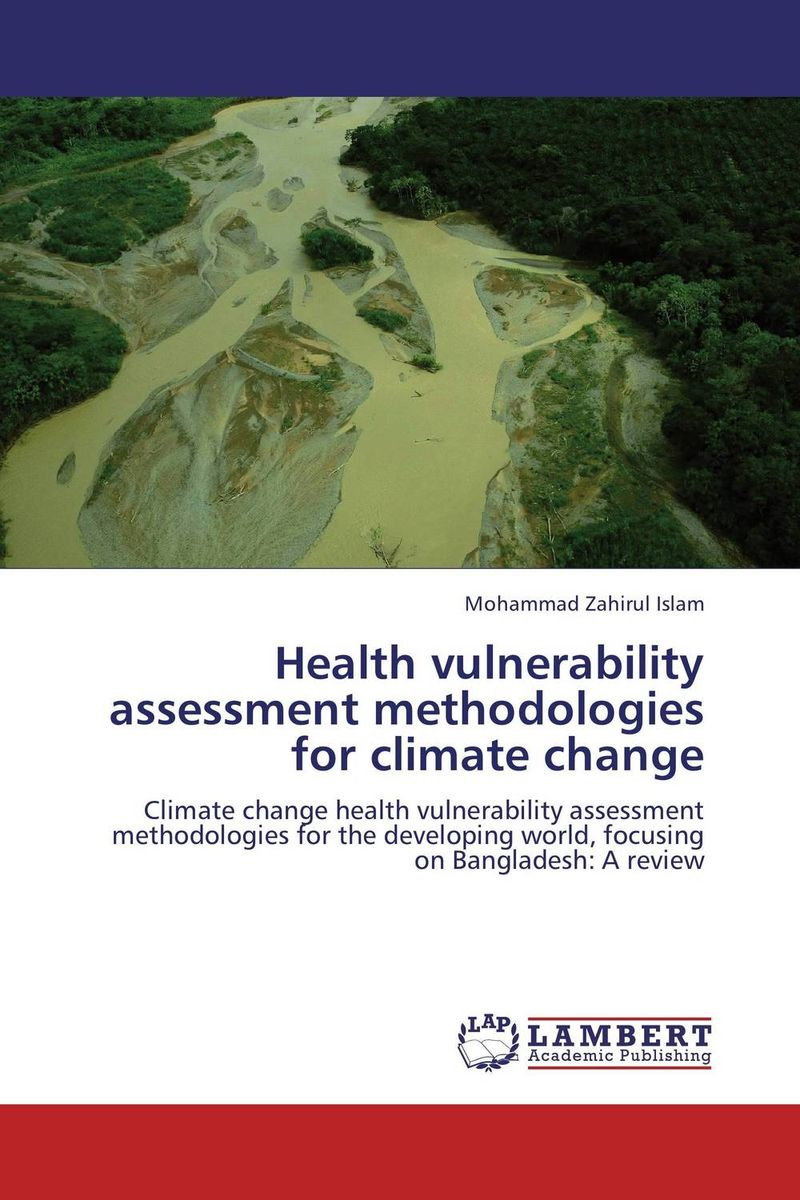 Health vulnerability assessment methodologies for climate change c gonzalez alternative methodologies for social assessment of environmental projects