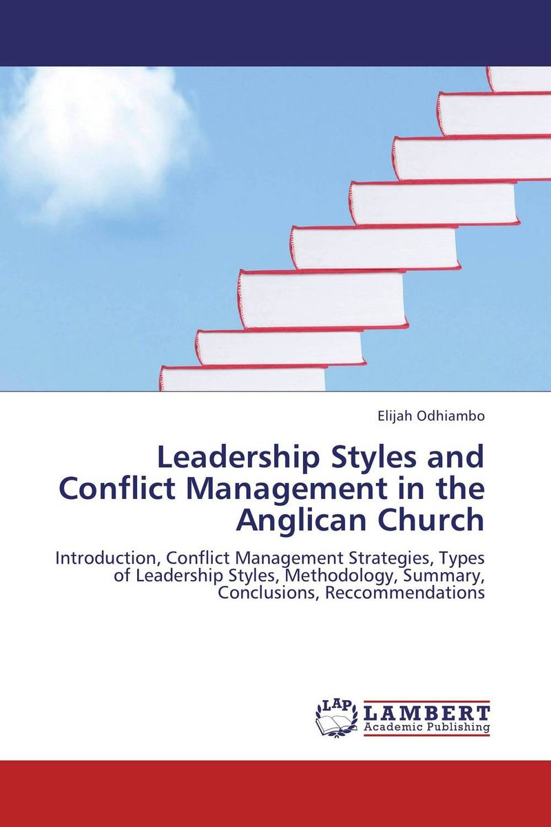 Leadership Styles and Conflict Management in the Anglican Church thomas cleary the book of leadership and strategy
