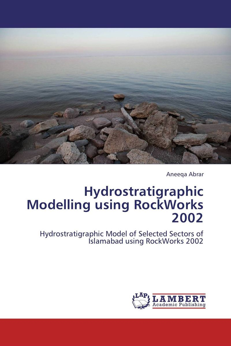 Hydrostratigraphic Modelling using RockWorks 2002 bride of the water god v 3