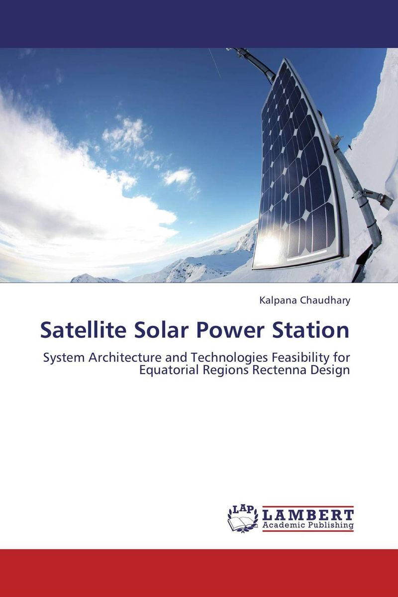 Satellite Solar Power Station the system of vienna – from heaven street to earth mound square