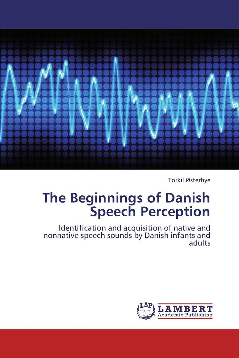The Beginnings of Danish Speech Perception the danish wind cluster