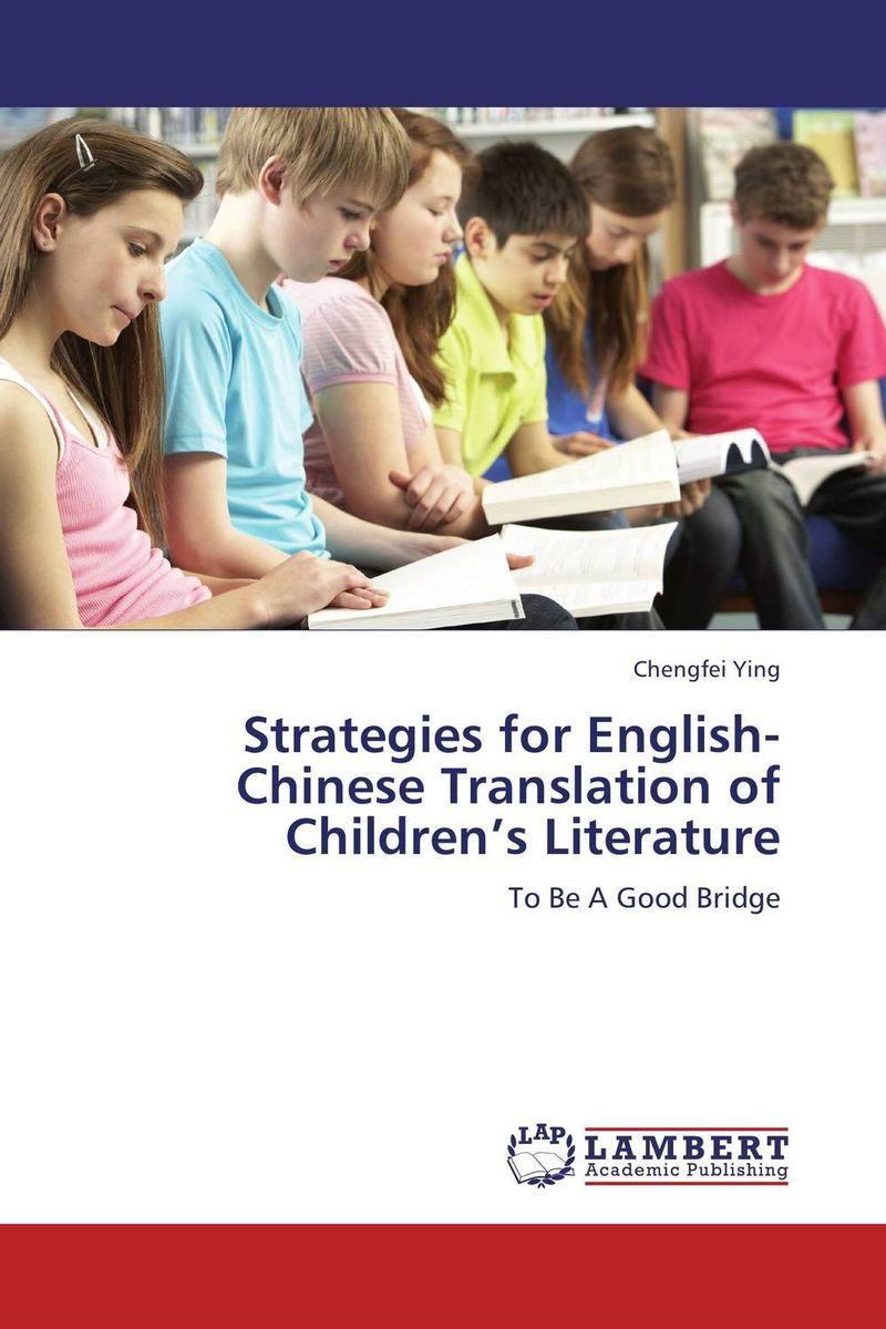 Strategies for English-Chinese Translation of Children's Literature children's literature in rwanda