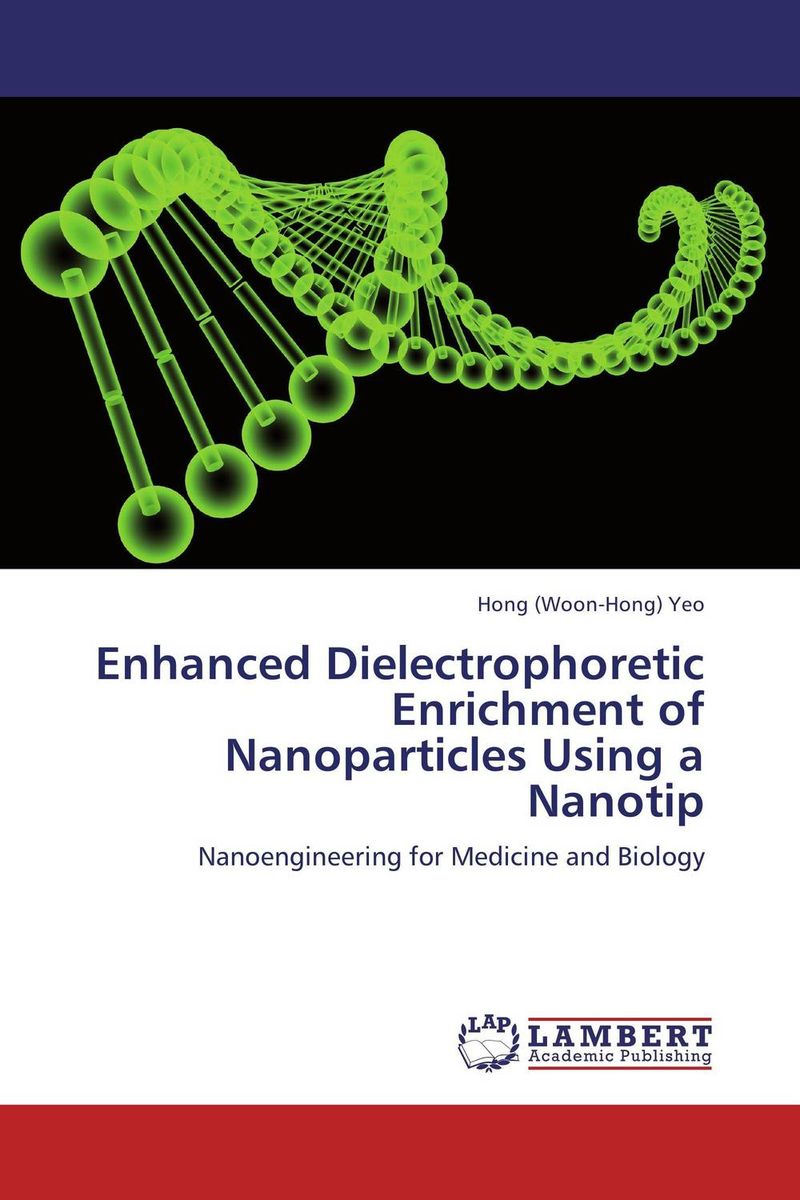 Enhanced Dielectrophoretic Enrichment of Nanoparticles Using a Nanotip nify benny and c h sujatha enrichment of sulphur compounds in the cochin estuarine system