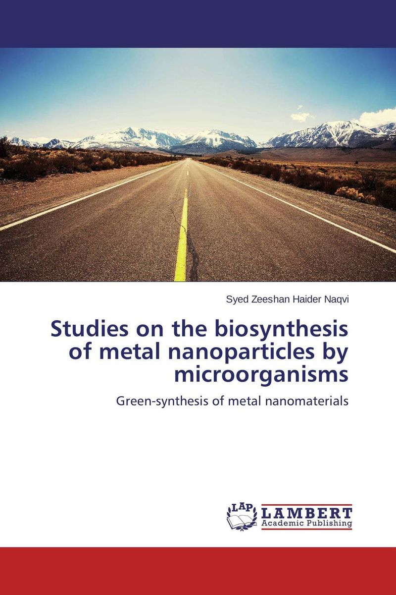 Studies on the biosynthesis of metal nanoparticles by microorganisms jai prakash embedded metal nanoparticles by ion beam mixing