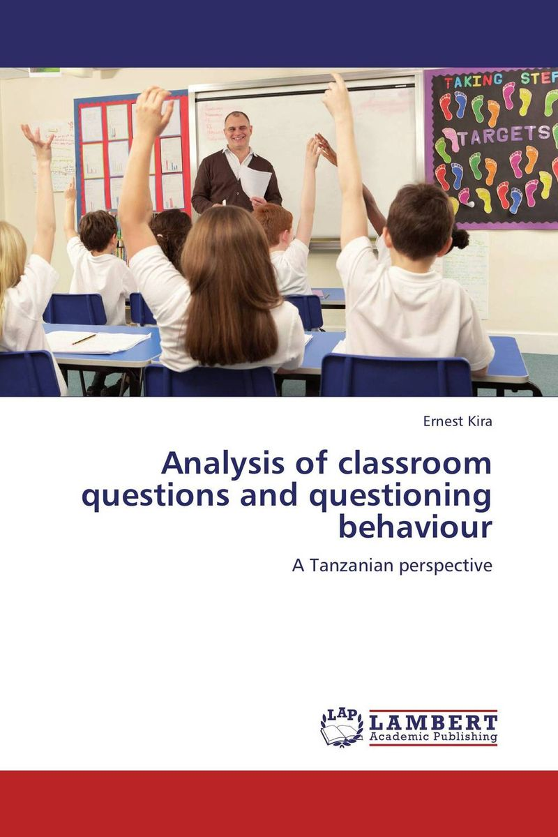 Analysis of classroom questions and questioning behaviour ram charan owning up the 14 questions every board member needs to ask