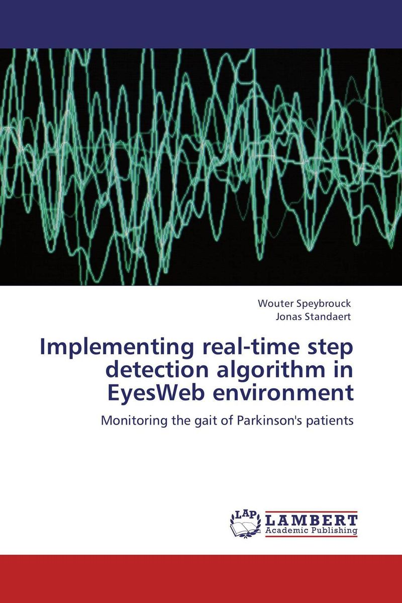 Implementing real-time step detection algorithm in EyesWeb environment david luckham c event processing for business organizing the real time enterprise