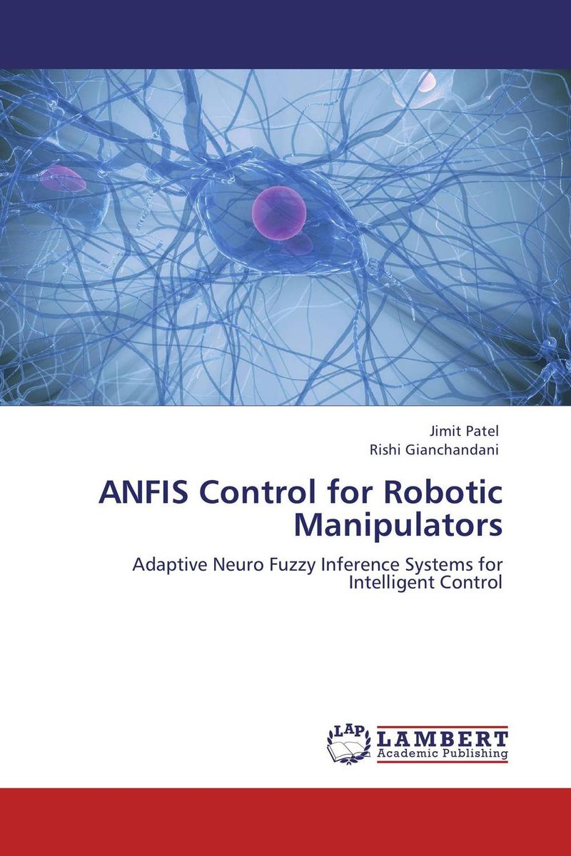 ANFIS Control for Robotic Manipulators jeremy depangher design and implementation of eight legged robotic transporter