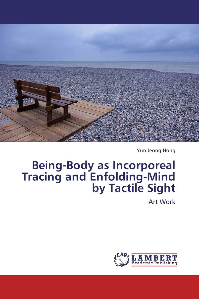 Being-Body as Incorporeal Tracing and Enfolding-Mind by Tactile Sight hatber дневник школьный weather