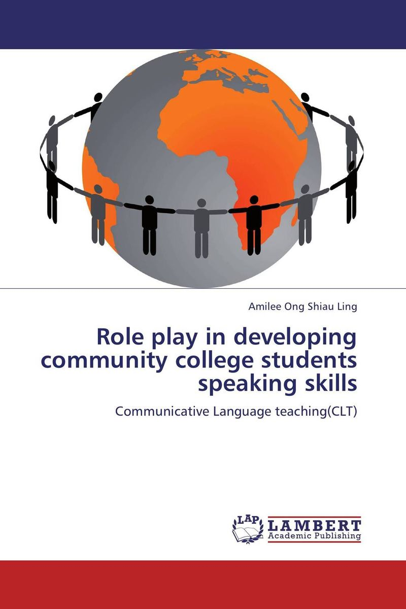 Role play in developing community college students speaking skills the principal s role in getting teachers to collaborate