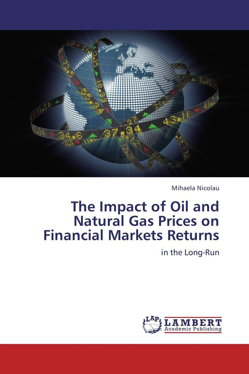 The Impact of Oil and Natural Gas Prices on Financial Markets Returns esam jassim hydrate formation and deposition in natural gas flow line