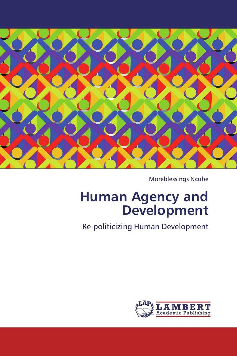 Human Agency and Development an essay concerning human understanding