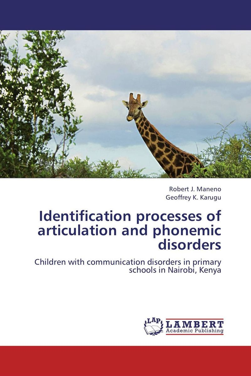 Identification processes of articulation and phonemic disorders identification processes of articulation and phonemic disorders