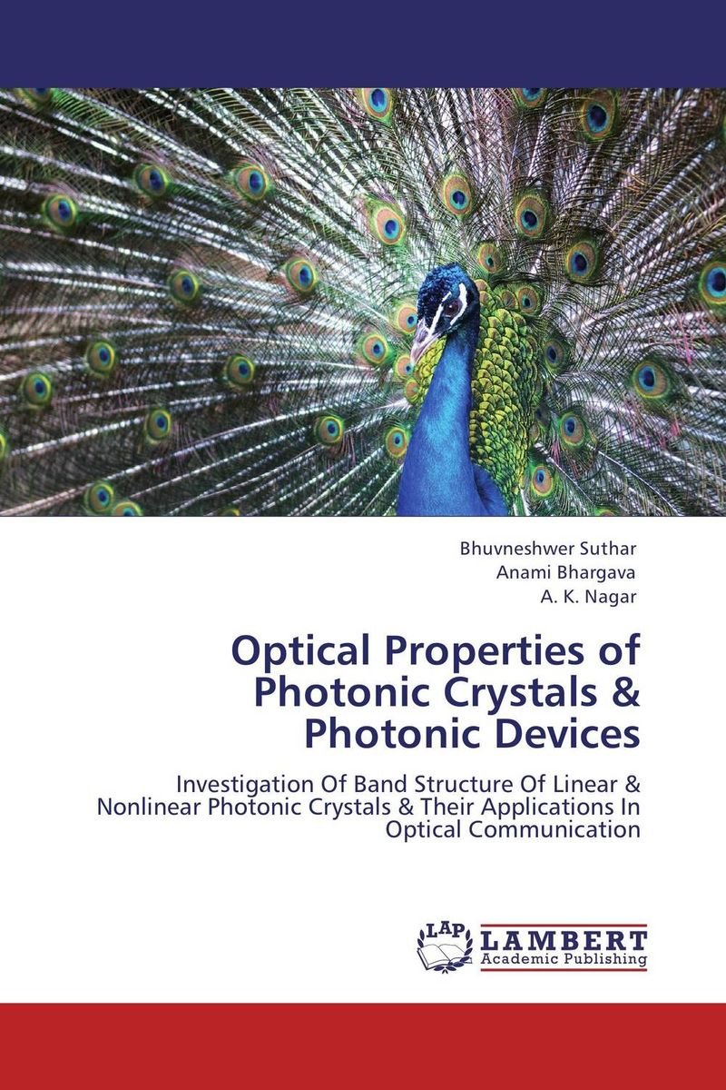 Optical Properties of Photonic Crystals & Photonic Devices processing properties