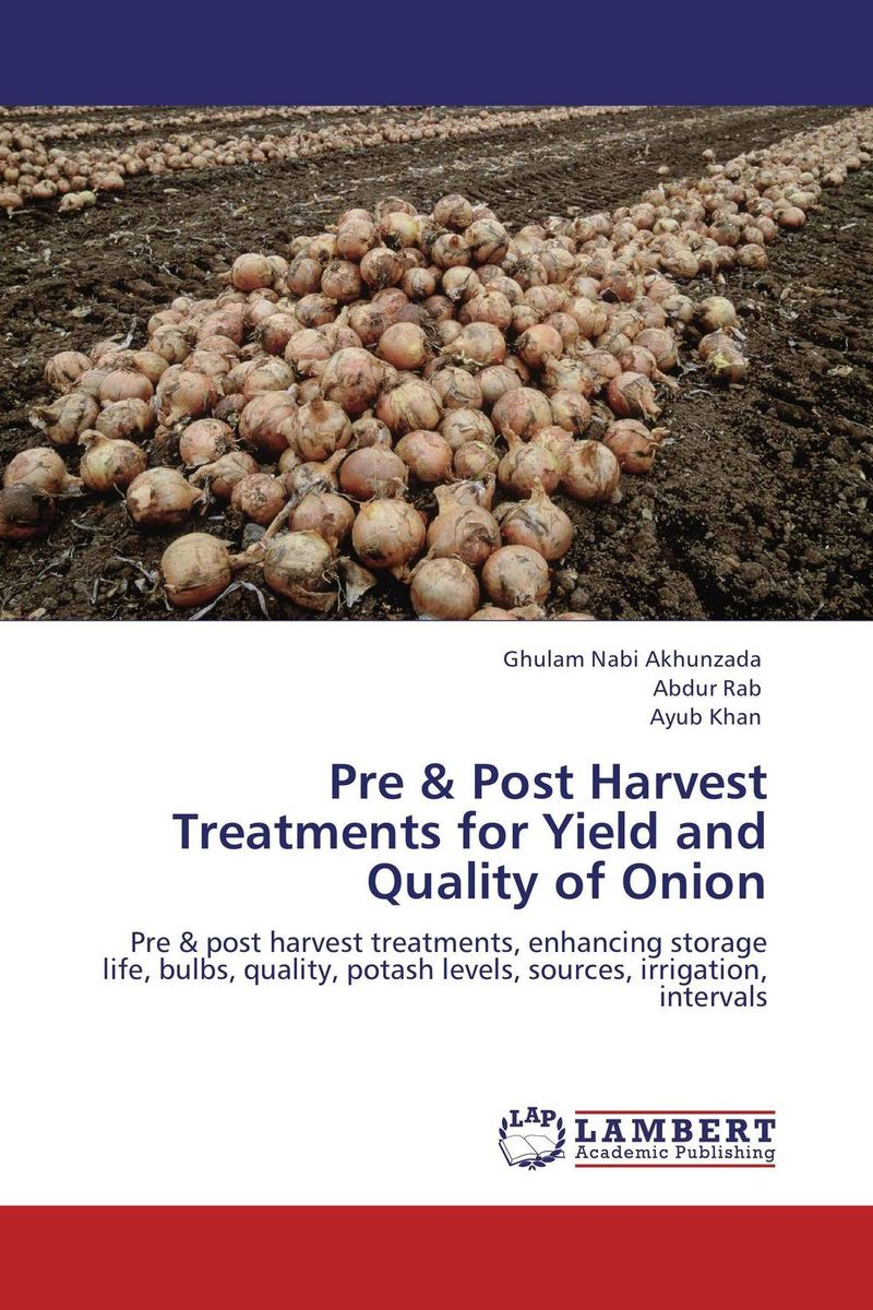 Pre & Post Harvest Treatments for Yield and Quality of Onion paresh davara and n c patel post harvest practices for banana followed in gujarat