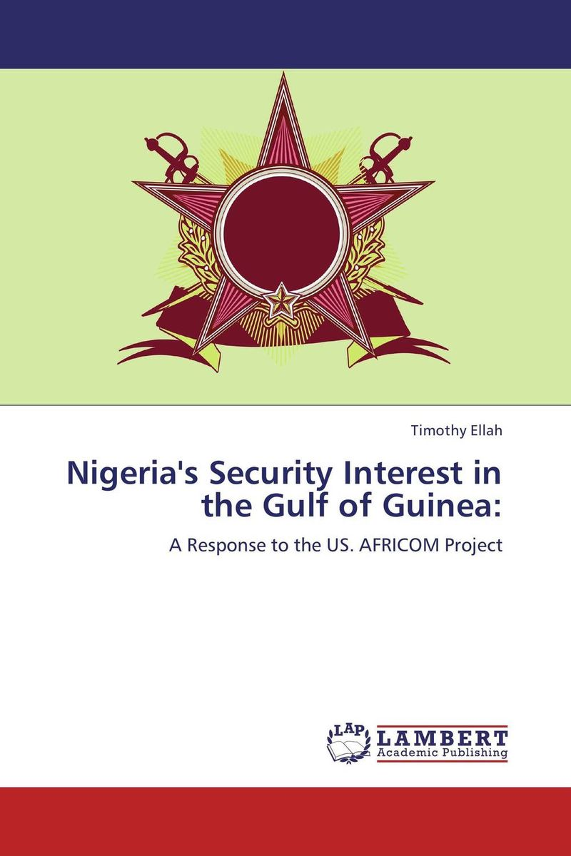 Nigeria's Security Interest in the Gulf of Guinea: