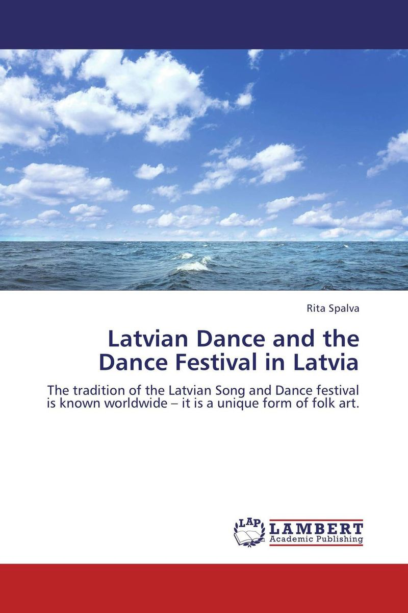 Latvian Dance and the Dance Festival in Latvia linguistic diversity and social justice