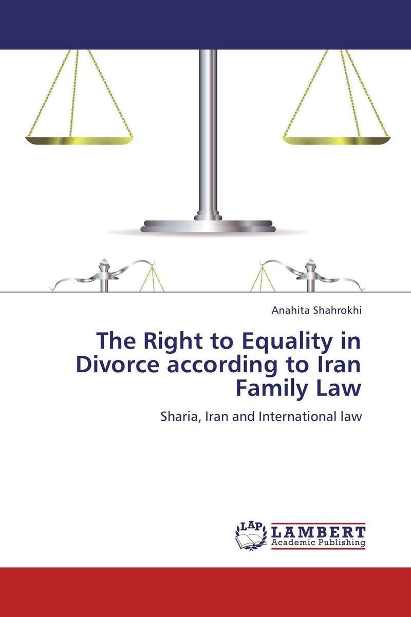 The Right to Equality in Divorce according to Iran Family Law feed your family right