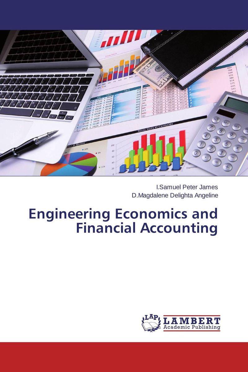 Engineering Economics and Financial Accounting principles of financial accounting