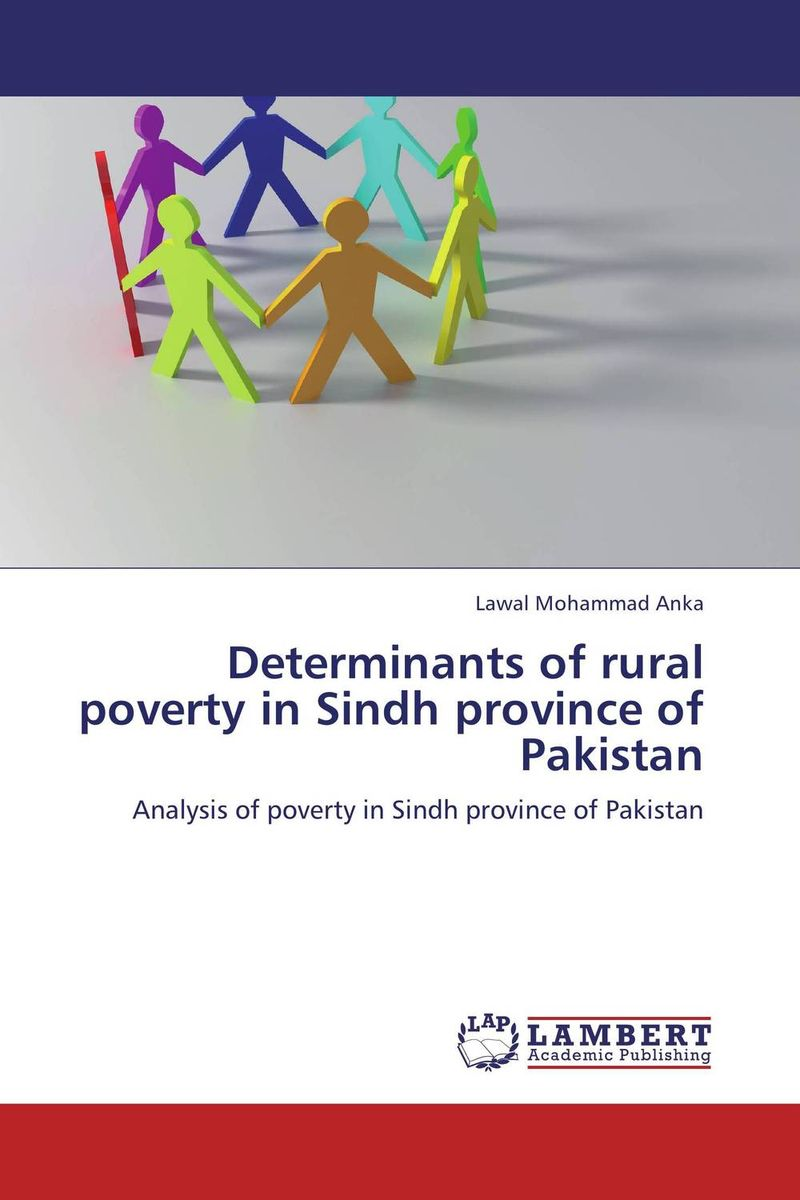 Determinants of rural poverty in Sindh province of Pakistan role of ict in rural poverty alleviation