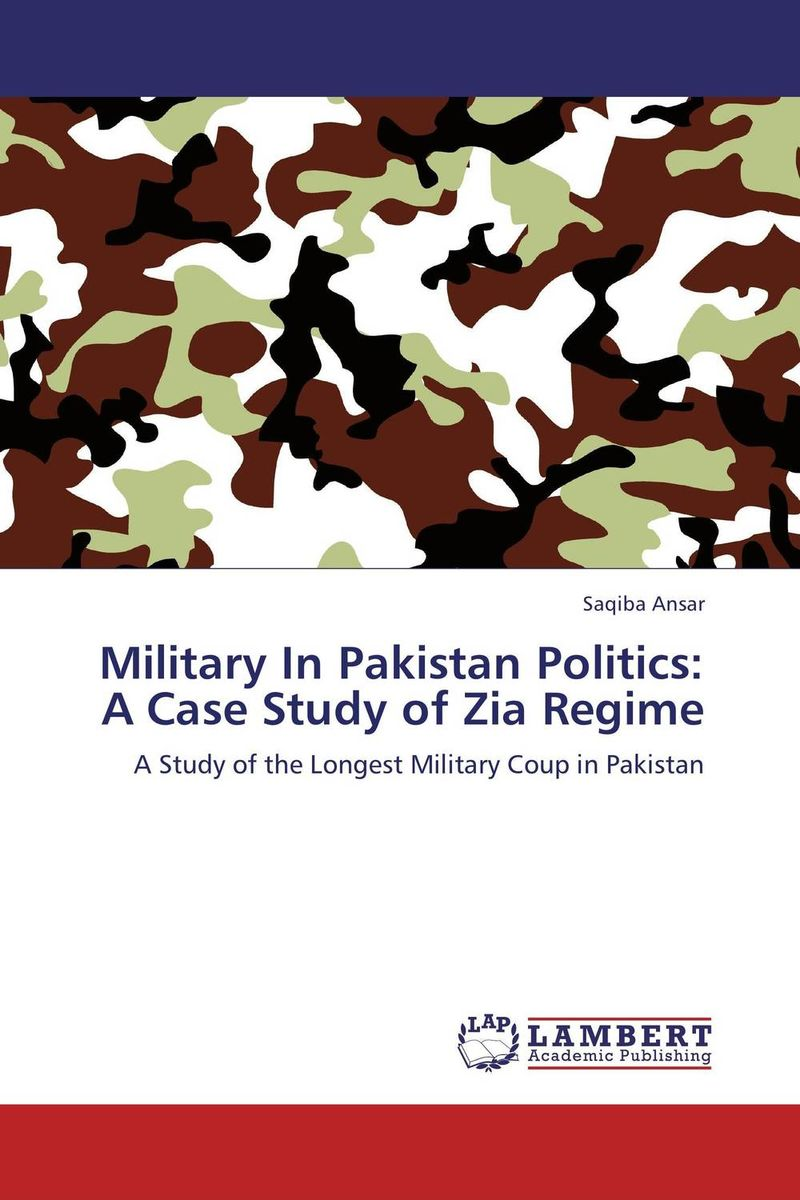 Military In Pakistan Politics: A Case Study of Zia Regime retinopathy among undiagnosed patients of pakistan