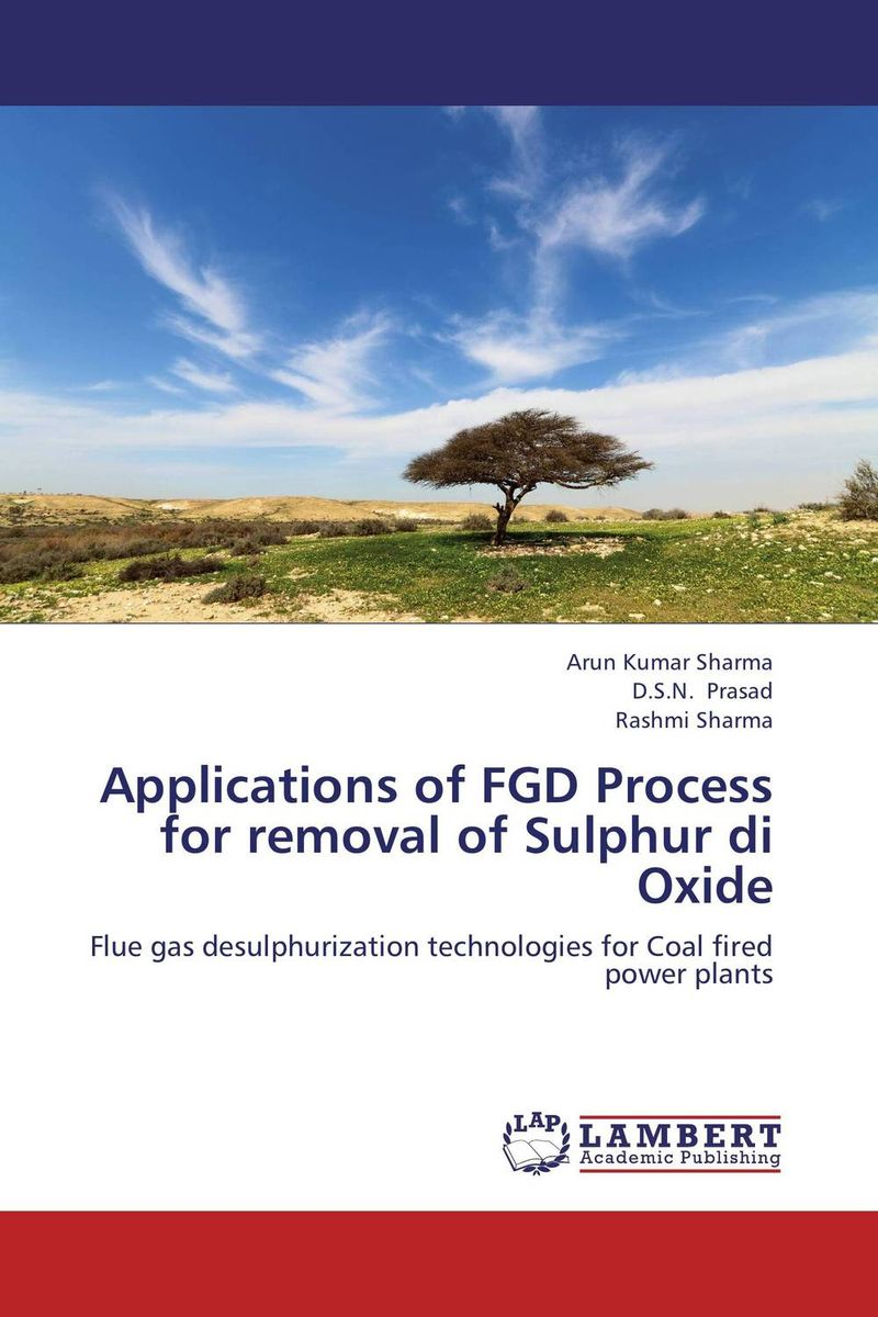 Applications of FGD Process for removal of Sulphur di Oxide nify benny and c h sujatha enrichment of sulphur compounds in the cochin estuarine system