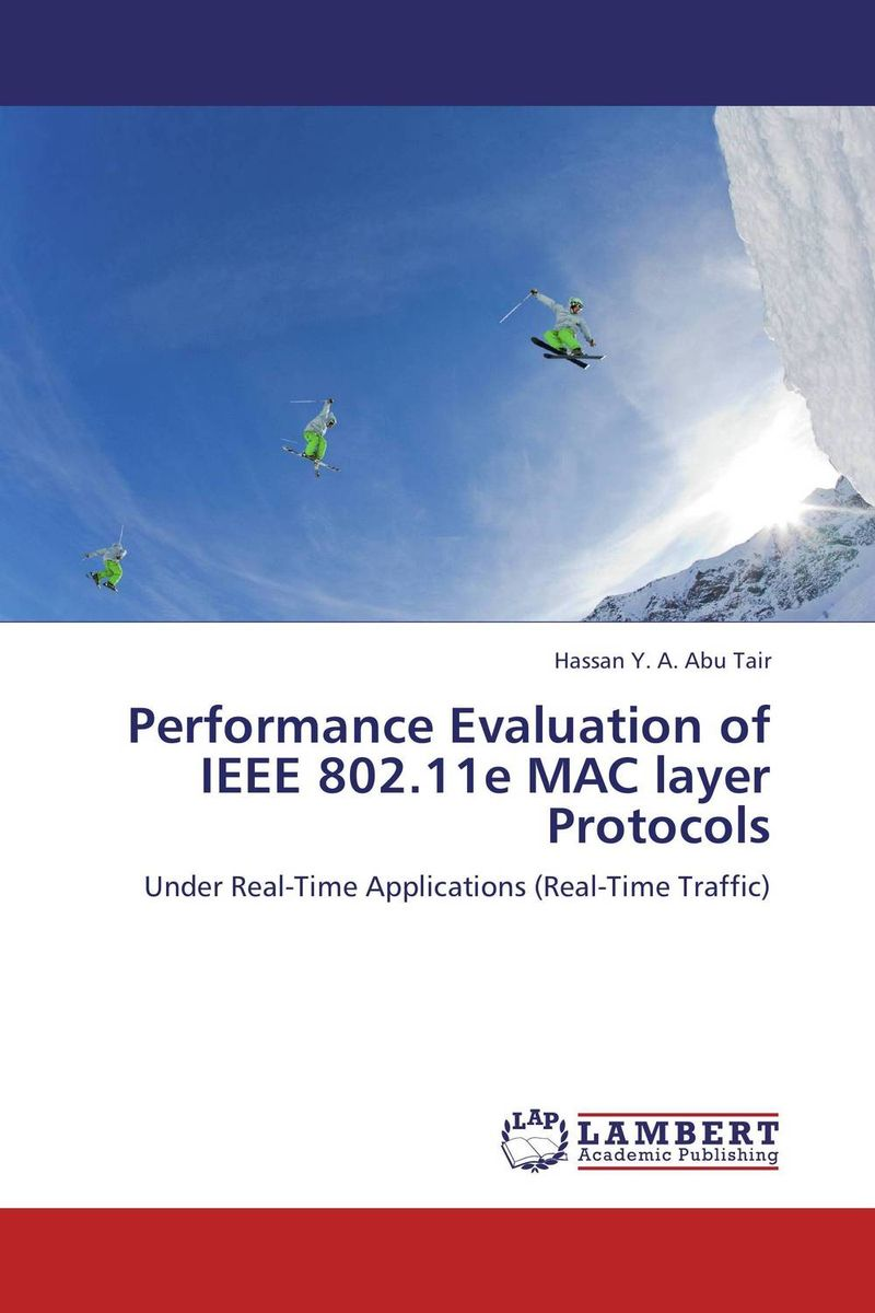Performance Evaluation of IEEE 802.11e MAC layer Protocols kamaljeet kaur and gursimranjit singh crtp performance for voip traffic over ieee 802 11