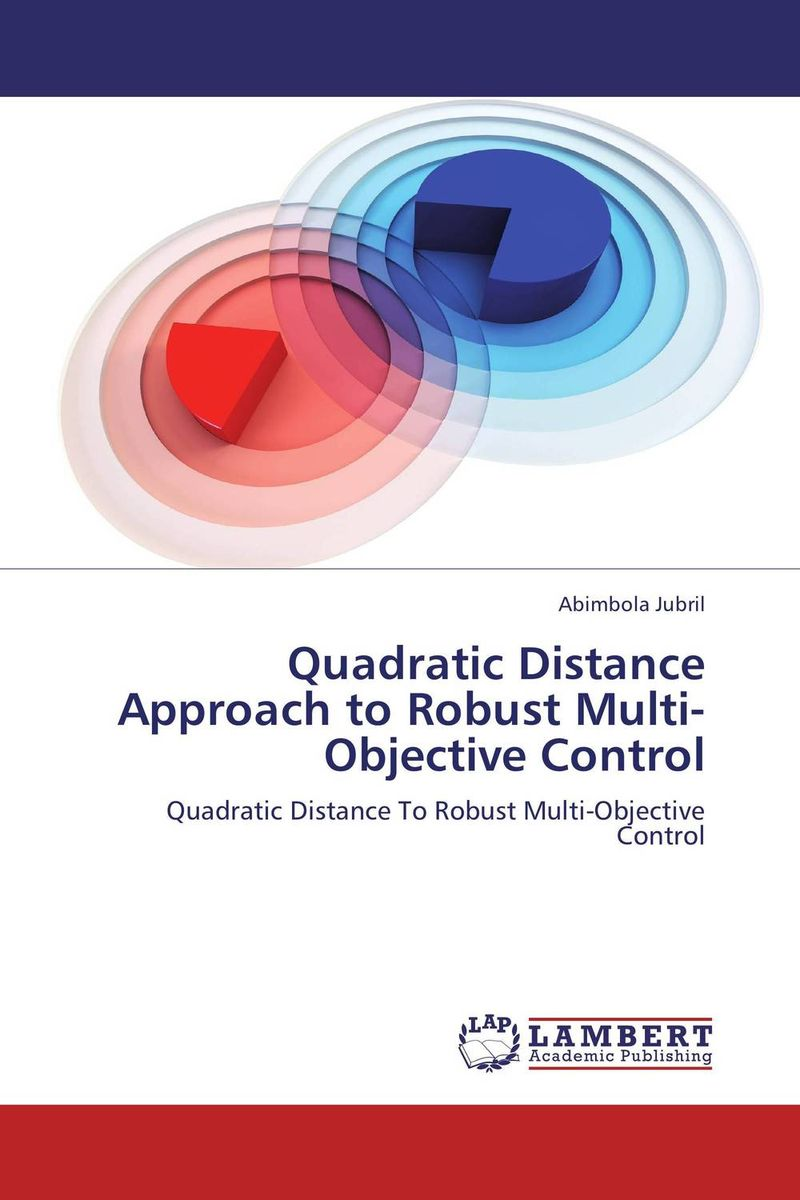Quadratic Distance  Approach to Robust Multi-Objective Control recent trends for solving fuzzy multi objective programming problems