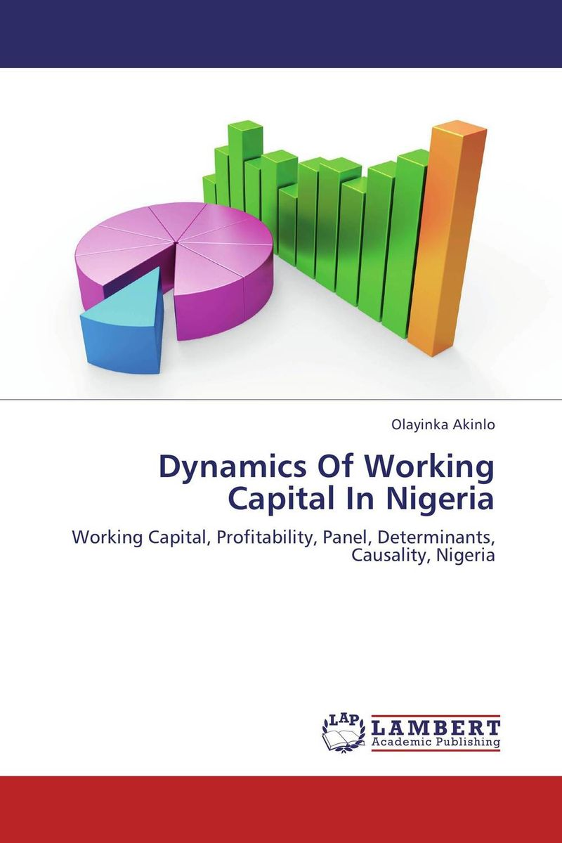 Dynamics Of Working Capital In Nigeria banknotes of the world 2007 банкноты стран мира 2007 выпуск 7