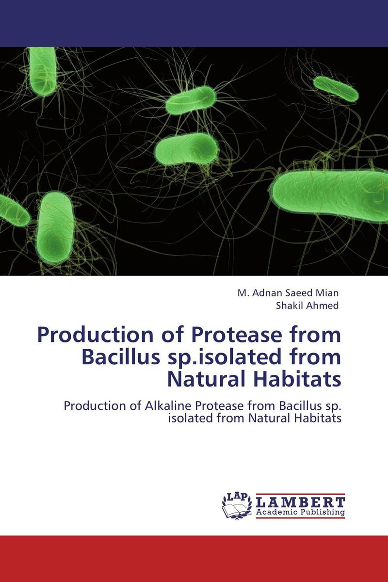 Production of Protease from Bacillus sp.isolated from Natural Habitats rakesh singh amit kumar singh and g k garg cloning of glna from bacillus brevis