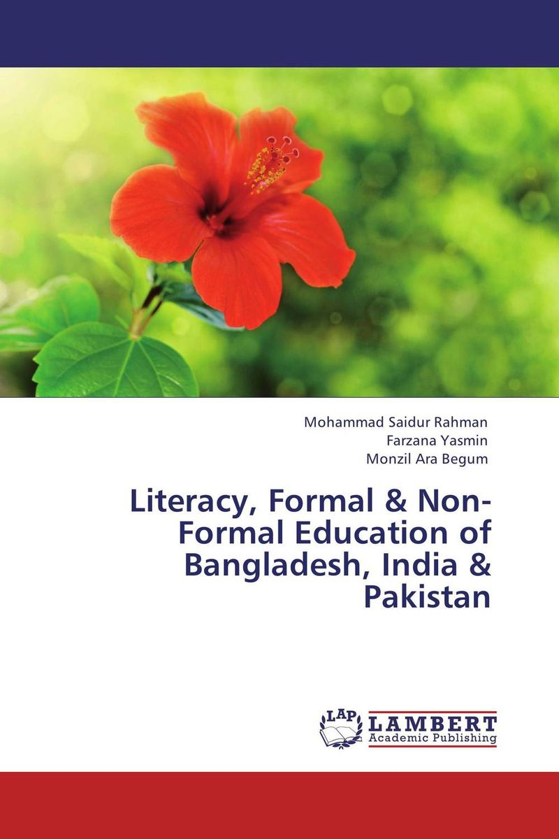 Literacy, Formal & Non-Formal Education of Bangladesh, India & Pakistan english language at secondary education in bangladesh
