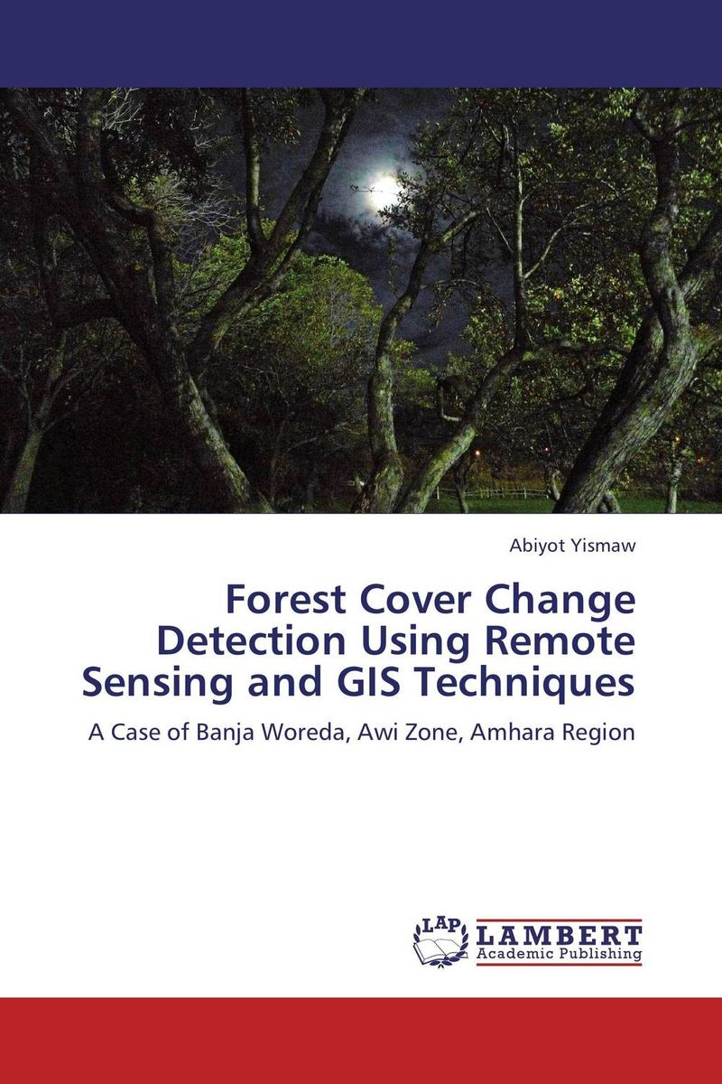 Forest Cover Change Detection Using Remote Sensing and GIS Techniques remote sensing and gis application in flash hazard studies