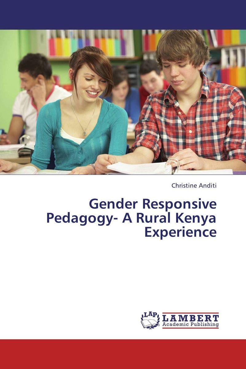 Gender Responsive Pedagogy- A Rural Kenya Experience jane ouma alternative approaches to pedagogy