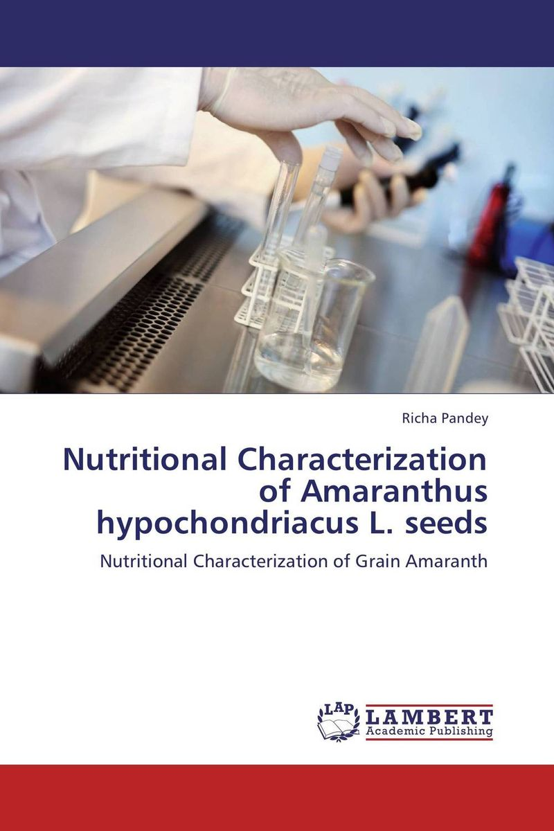Nutritional Characterization of Amaranthus hypochondriacus L. seeds purnima sareen sundeep kumar and rakesh singh molecular and pathological characterization of slow rusting in wheat