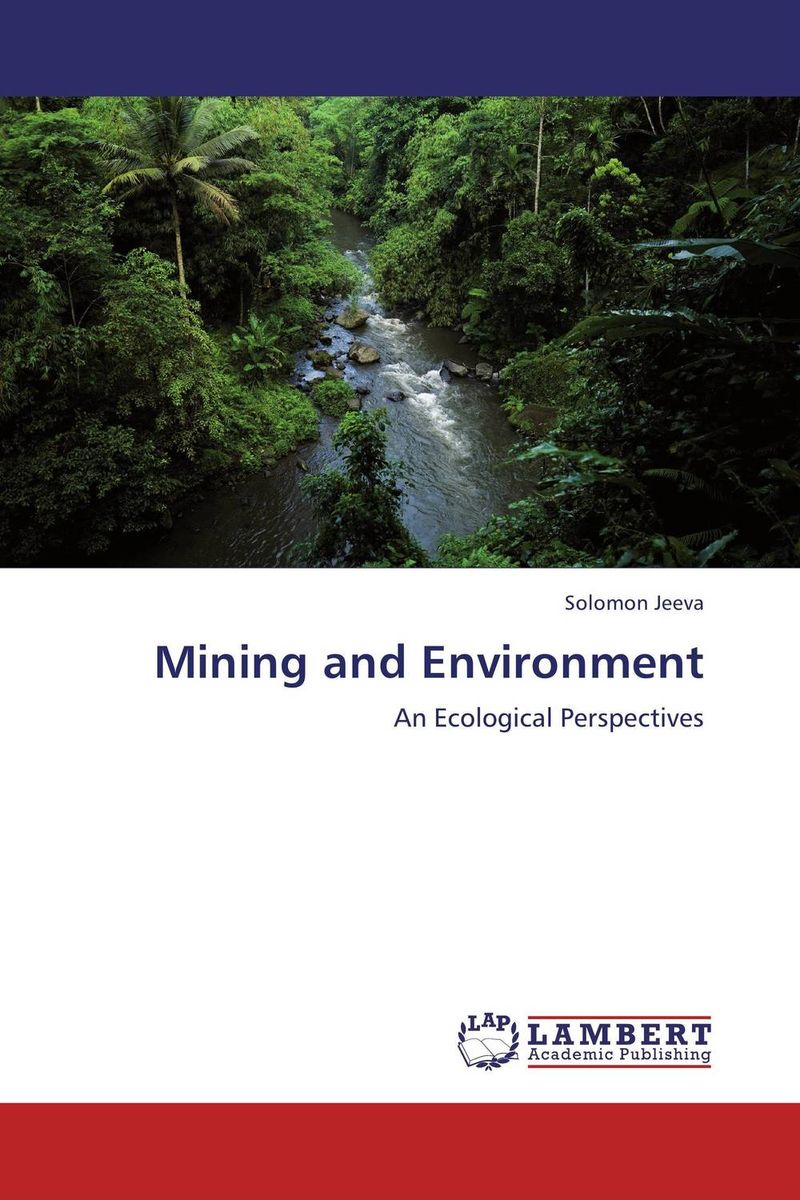 Mining and Environment environmental studies of soil and water quality