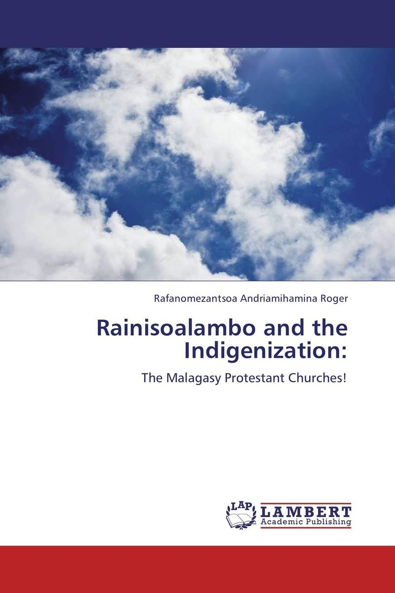 цены Rainisoalambo and the Indigenization: