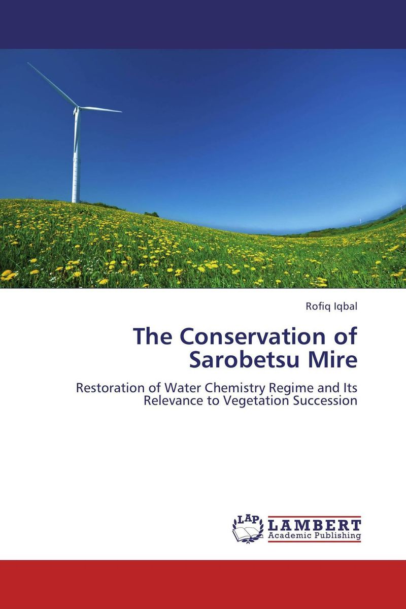The Conservation of Sarobetsu Mire