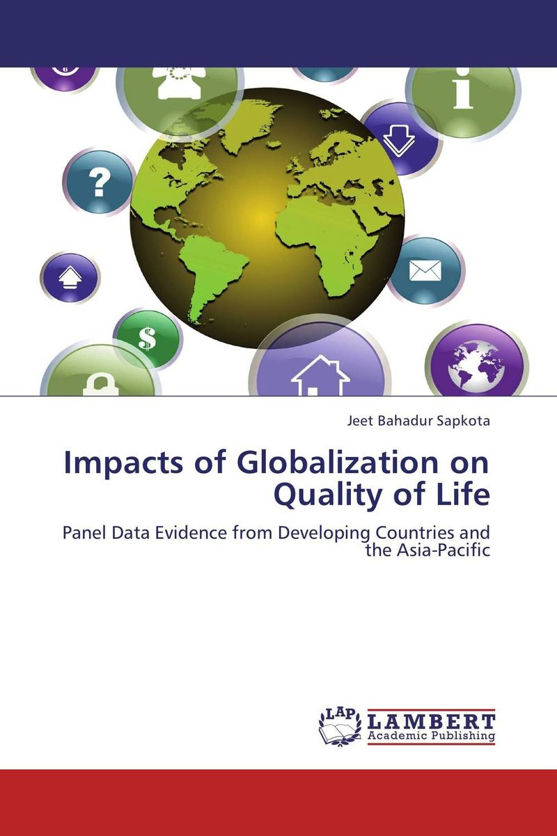 Impacts of Globalization on Quality of Life globalization its challenges on democracy and effects on africa