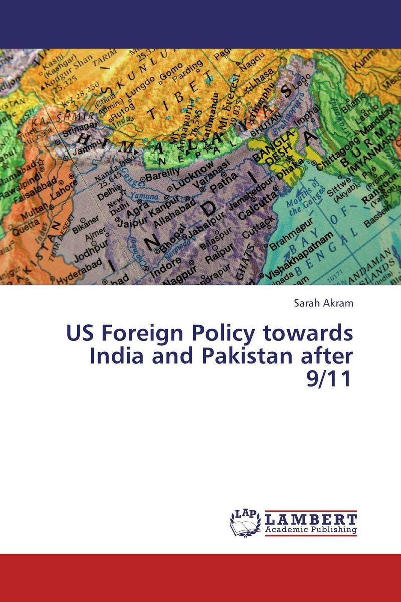 Zakazat.ru: US Foreign Policy towards India and Pakistan after 9/11