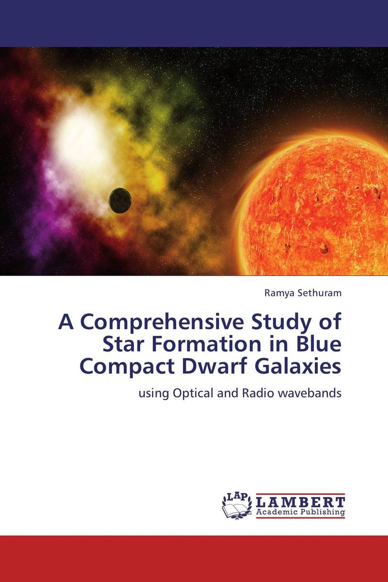 A Comprehensive Study of Star Formation in Blue Compact Dwarf Galaxies