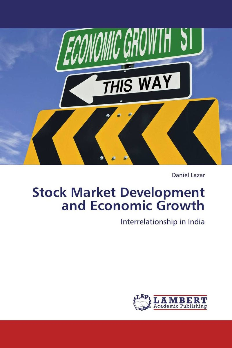 Stock Market Development and Economic Growth impact of stock market performance indices on economic growth