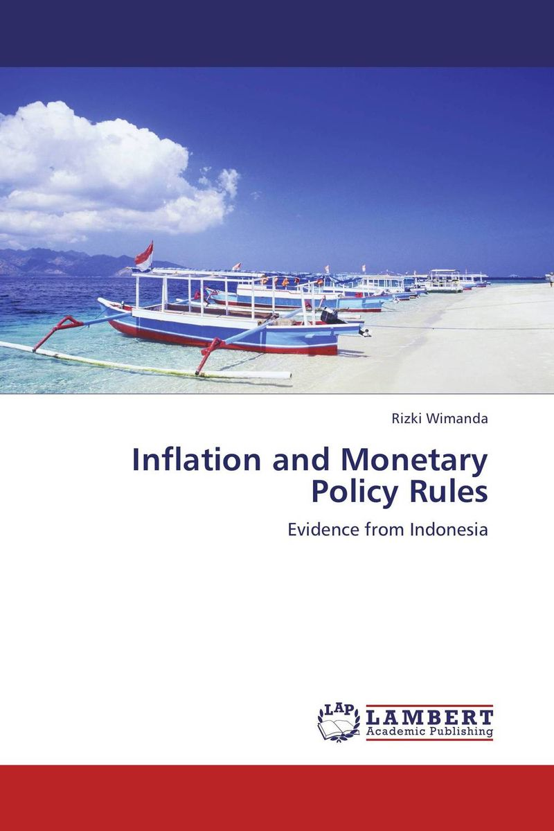 Inflation and Monetary Policy Rules arcade ndoricimpa inflation output growth and their uncertainties in south africa empirical evidence from an asymmetric multivariate garch m model