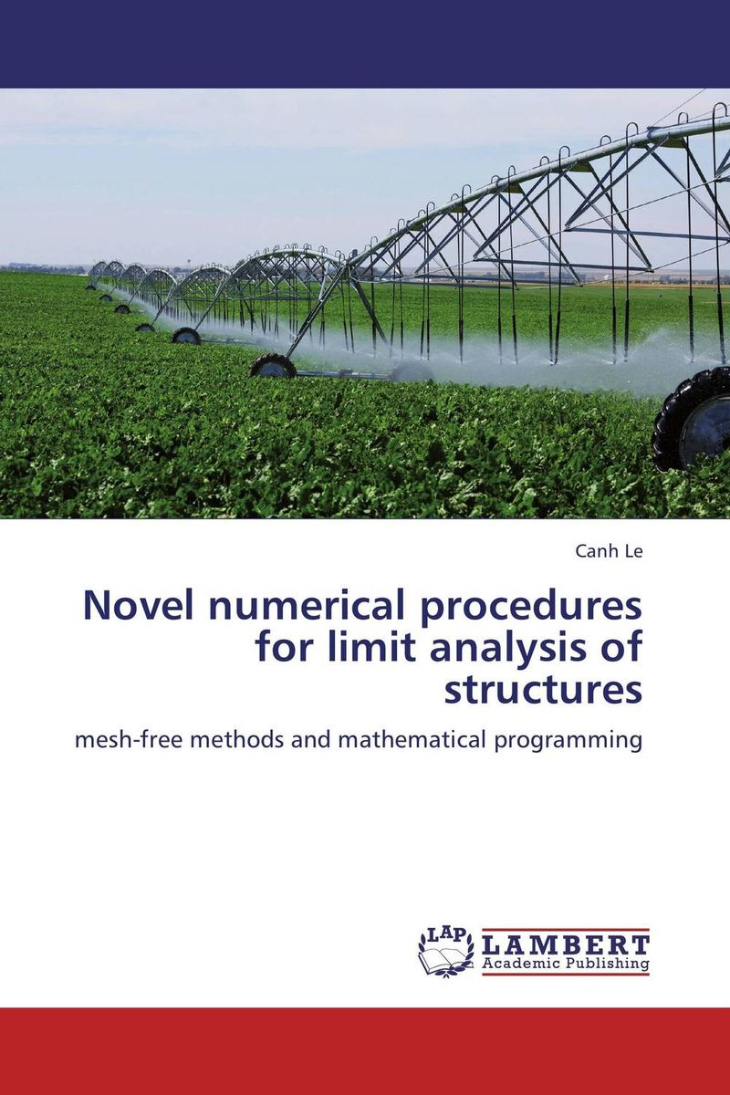Novel numerical procedures for limit analysis of structures a m nagy on the numerical solutions of ill posed problems