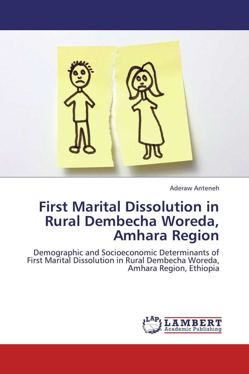 First Marital Dissolution in Rural Dembecha Woreda, Amhara Region evaluation of land suitability for rice production in amhara region