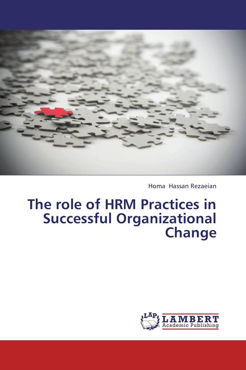 The role of HRM Practices in Successful Organizational Change role of women in agroforestry practices management