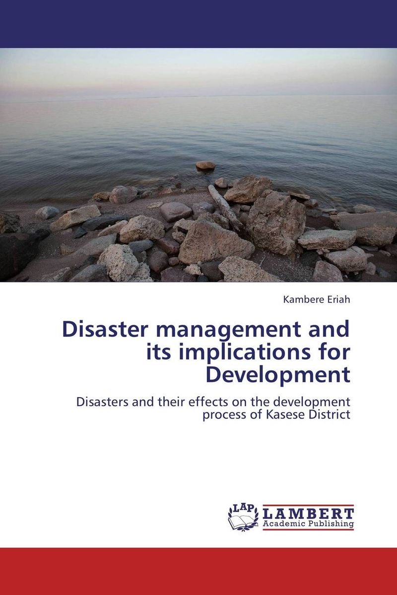 Disaster management and its implications for Development ballis stacey recipe for disaster