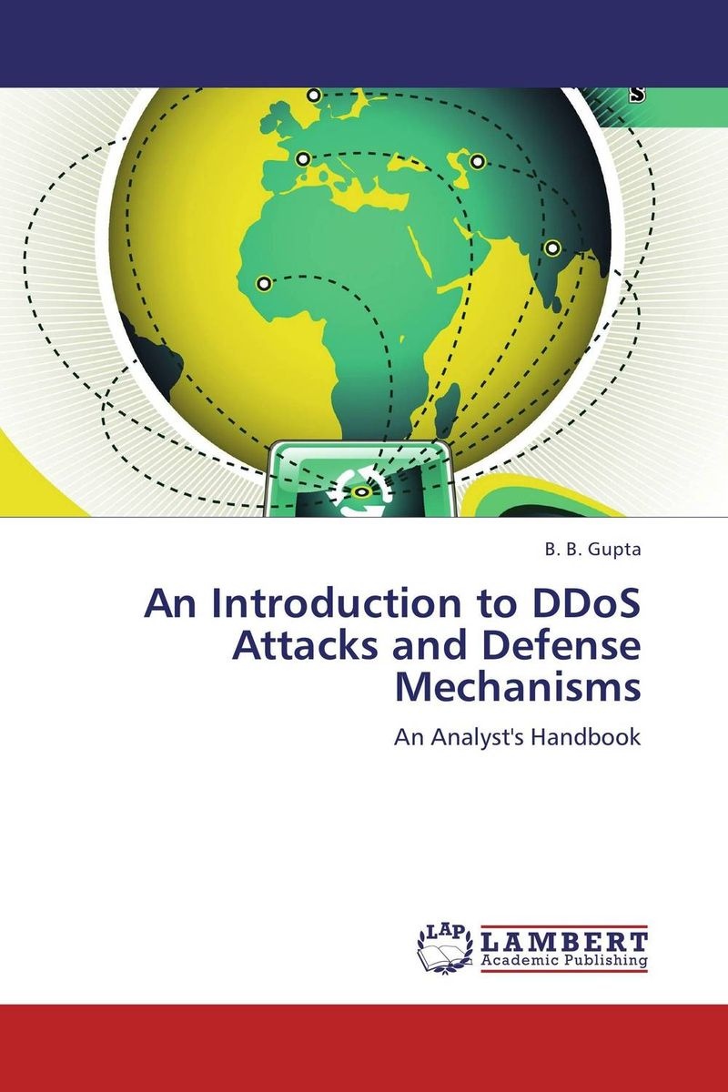 An Introduction to DDoS Attacks and Defense Mechanisms administrator