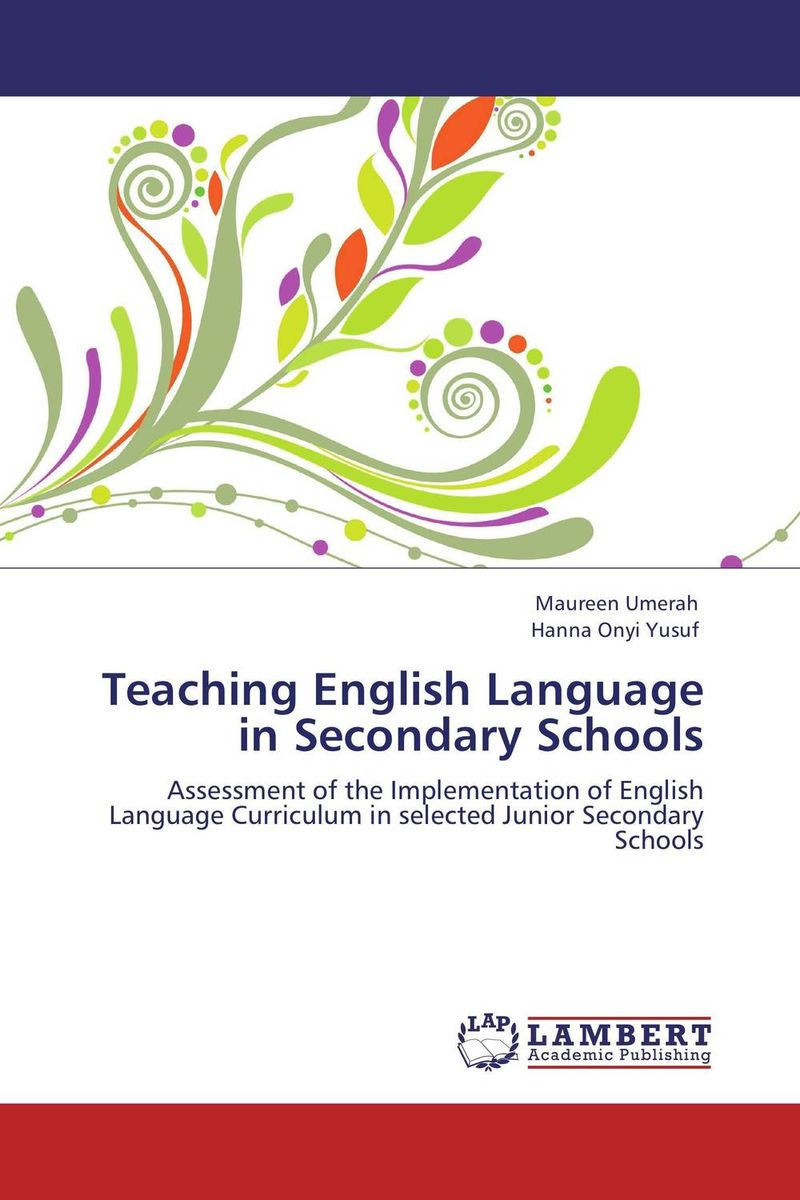 Teaching English Language in Secondary Schools language change and lexical variation in youth language