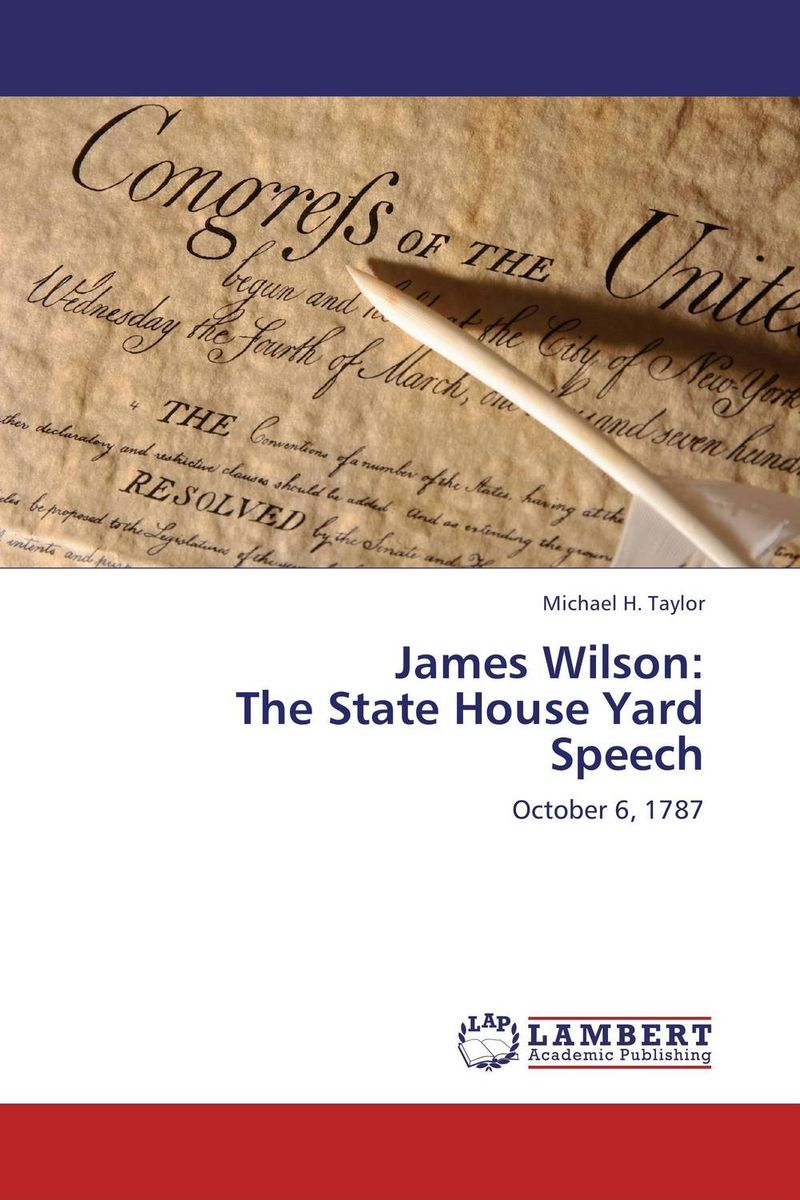 James Wilson:  The State House Yard Speech dashner james mortality doctrine the rule of thoughts book 2 dashner james